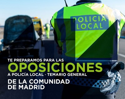 Test oposiciones a Policía Local de la Comunidad de Madrid. Módulo General