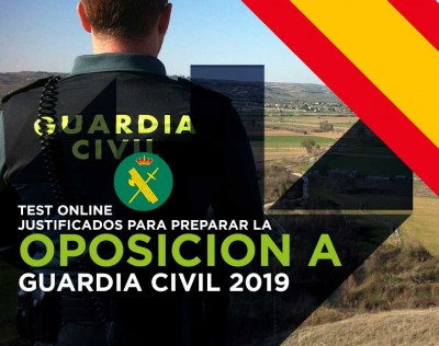 Test Online para Oposiciones a Guardia Civil, escala Cabos y Guardias 2019